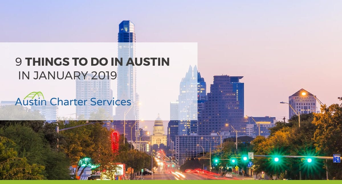 9 Things to do in Austin, TX in January 2019