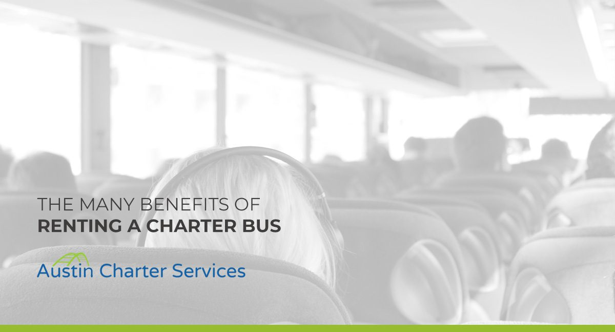 Benefits of Renting a Charter Bus